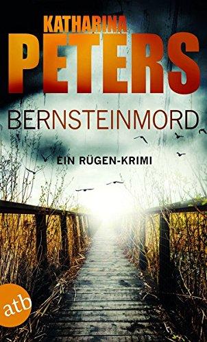 Bernsteinmord: Ein Rügen-Krimi (Romy Beccare ermittelt, Band 4)