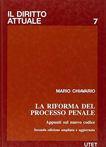 La riforma del processo penale