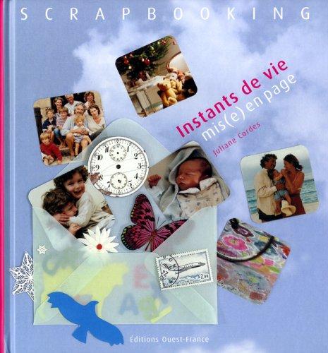 Scrapbooking : Instants de vie mis(e) en page par  Juliane Cordes