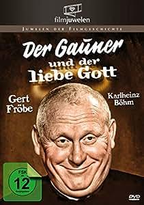Gert Fröbe: Der Gauner und der liebe Gott (Filmjuwelen)