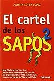 El cartel de los sapos 2 by Andr?s L?pez L?pez (November 15,2010)