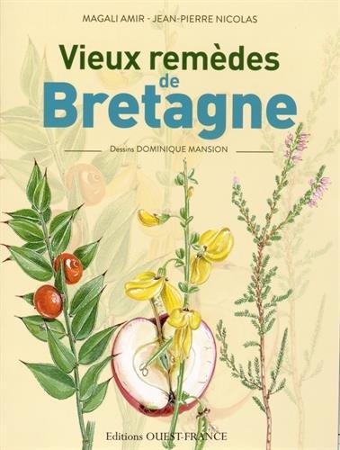 Vieux Remèdes de Bretagne par Amir/Mansion/Amir