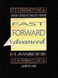 Fast Forward Advanced: Classbook