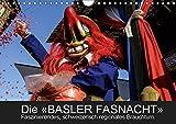 BASLER FASNACHT – Faszinierendes, schweizerisch regionales Brauchtum.CH-Version (Wandkalender 2019 DIN A4 quer): Impressionen von den «drey ... (Monatskalender, 14 Seiten ) (CALVENDO Kunst)
