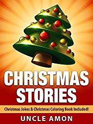 Christmas Stories for Kids + Christmas Jokes: Cute Christmas Stories for Kids, Christmas Jokes, and Christmas Coloring Book (Christmas Books for Children) (English Edition)