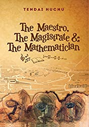 The Maestro, The Magistrate and The Mathematician (English Edition)