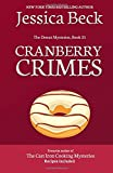 Cranberry Crimes: Donut Mystery #31: Volume 31 (The Donut Mysteries)