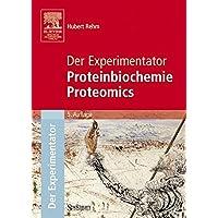 Der Experimentator: Proteinbiochemie / Proteomics