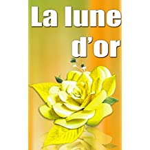 La lune d'or (French Edition)