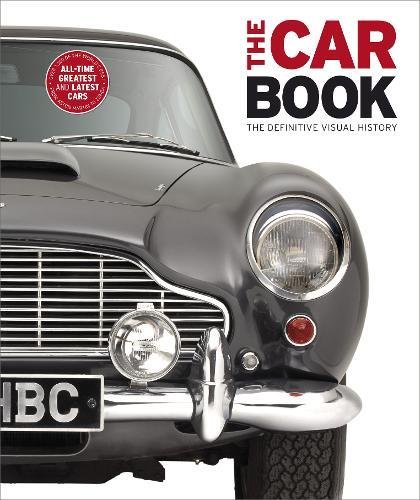 The Car Book: The Definitive Visual History (Dk) por DK