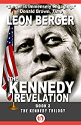 The Kennedy Revelation (The Kennedy Trilogy Book 3)