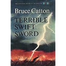 Terrible Swift Sword (Centennial History of the Civil War Book 2) (English Edition)