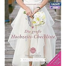 Die große Hochzeits-Checkliste