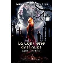 """La Confrérie des Loups - """"L'enfant Sauvage"""" (Roman lesbien - Livre lesbien)"""