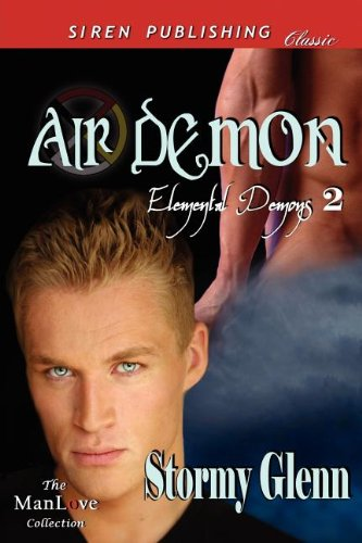 Air Demon [Elemental Demons 2] (Siren Publishing Classic Manlove) Cover Image