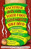 Another Day on Your Foot and I Would Have Died (Poetry Collection)