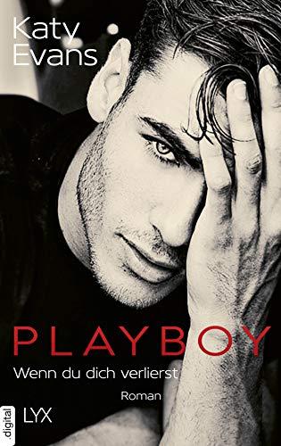 Playboy - Wenn du dich verlierst (Saint-Reihe 5) von [Evans, Katy]
