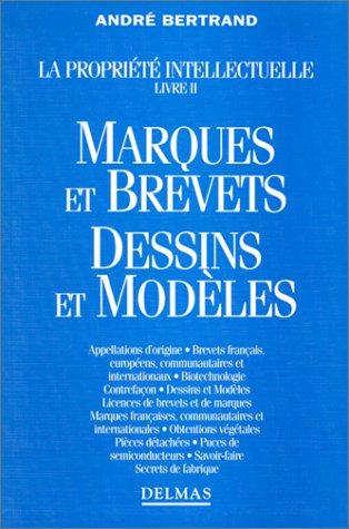 MARQUES ET BREVETS DESSINS ET MODELES par  A Bertrand