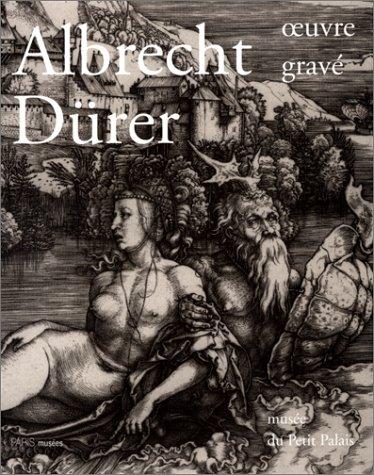 Albrecht Dürer : oeuvre grave