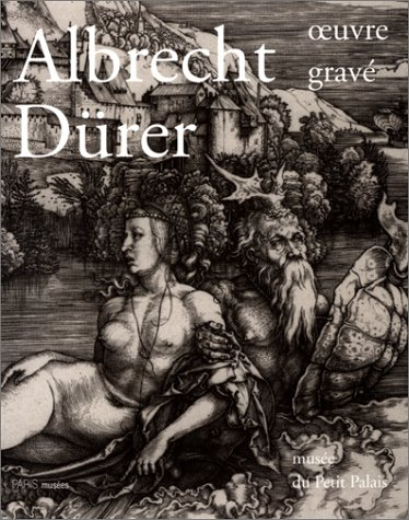 Albrecht Drer : oeuvre grave