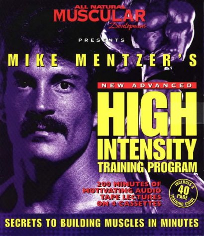 Mike Mentzer's High Intensity Training Program (All natural muscular development) por Mike Mentzer