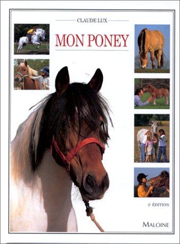 MON PONEY. 2ème édition