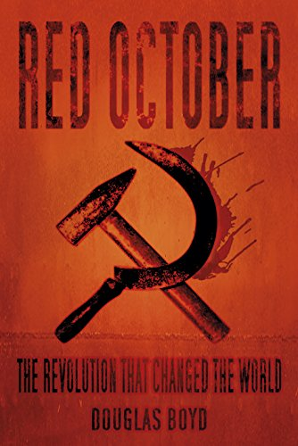 Red October: The Revolution that Changed the World (English Edition)