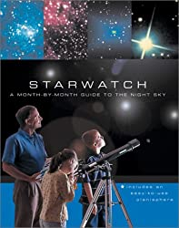 Starwatch: A Month-By-Month Guide to the Night Sky