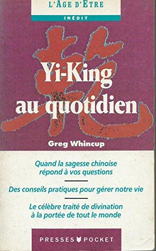 Yi-King au quotidien par Greg Whincup