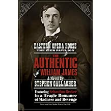 The Authentic William James (Sebastian Becker) by Stephen Gallagher (2016-09-30)
