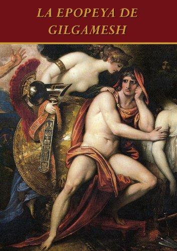 La Epopeya de Gilgamesh por ANONIMO