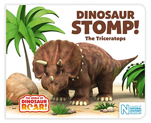 Dinosaur Stomp! The Triceratops (The World of Dinosaur Roar!) por Jeanne Willis