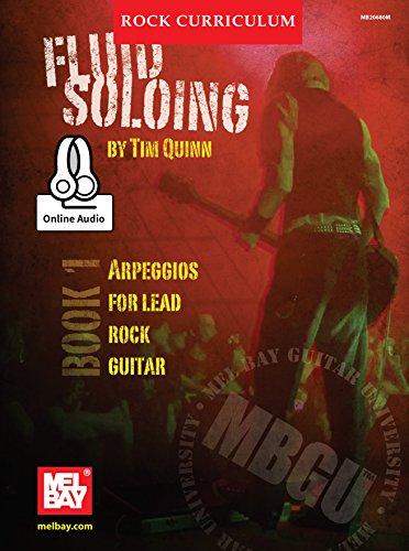 MBGU Rock Curriculum: Fluid Soloing, Book 1: Arpeggios for Lead Rock Guitar (English Edition)
