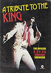Elvis Presley: A Tribute To The King (Collector\'s Edition)