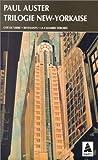 Trilogie new-yorkaise - Cité de verre - Revenants - La Chambre dérobée
