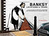 Banksy Locations and Tours by Martin Bull (2008-12-31)