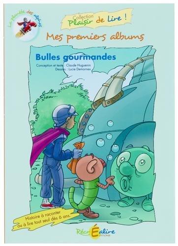 La Plante des Alphas - Mes premiers albums : Bulles gourmandes