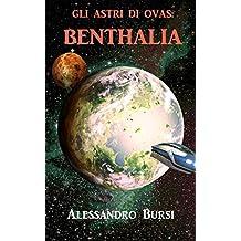 Gli astri di Ovas: Benthalia