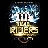 Time Riders - Tome 1 (La Bonne Education)