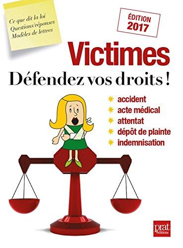 Victimes, défendez vos droits !