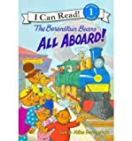 The Berenstain Bears All Aboard! (I Can Read! Beginning Reading: Level 1 (Prebound)) (Hardback) - Common