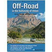 Off-Road in the Sultanate of Oman (Arabian Heritage Guide)