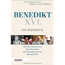 Benedikt XVI.: Die Biografie
