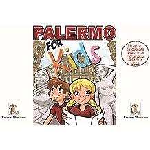 Palermo for kids. Activity book sui monumenti della tua città