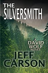 The Silversmith (David Wolf) by Jeff Carson (2014-12-09)
