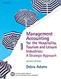 Management Accounting for the Hospitality, Tourism & Leisure Industries: A Strategic Approach