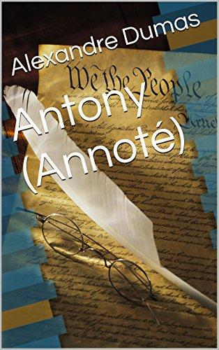Antony  (Annoté)