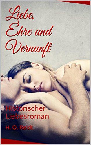 Buchseite und Rezensionen zu 'Liebe, Ehre und Vernunft: Historischer Liebesroman (McLeod Geschwister 1)' von H. O. Reidt