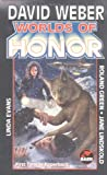 Worlds of Honor (Worlds of Honor (Weber))