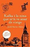 Kafka i la nina que se'n va anar de viatge: Premi nacional de literatura (LA VIA LÀCTIA)